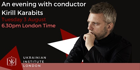 An evening with conductor Kirill Karabits tickets