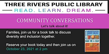Community Conversations: Family Book Talk: Save Me a Seat tickets