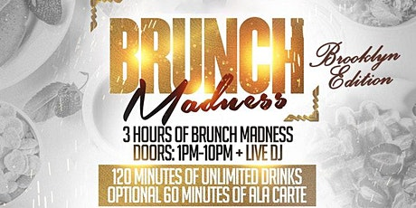 Brunch Madness   3 Hour Brunch at Dorsett   Every Saturday Presented By LBN tickets