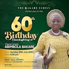 60th Birthday Celebration 25/07/ 2021. Venue: 169 - 171 Haydons Rd SW19 8TB tickets