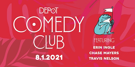 Depot Comedy Club: August Edition tickets