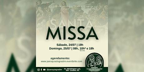 17º Domingo do Tempo Comum  Santa Missa, Domingo, 18h ingressos
