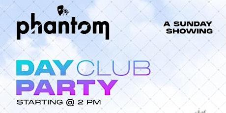 Phantom Lounge Day Club Party tickets