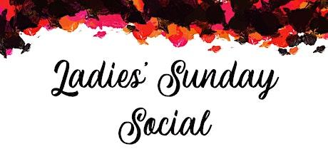 Ladies' Sunday Social tickets