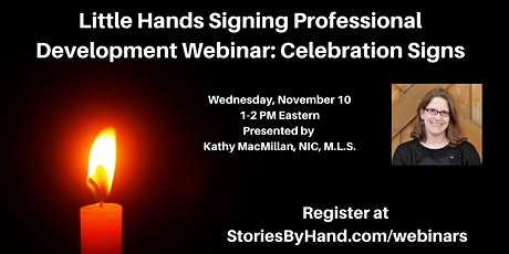 Little Hands Signing Professional Development: Celebration Signs tickets