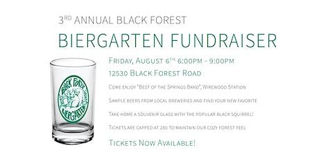 3rd Annual Black Forest Biergarten Fundraiser tickets