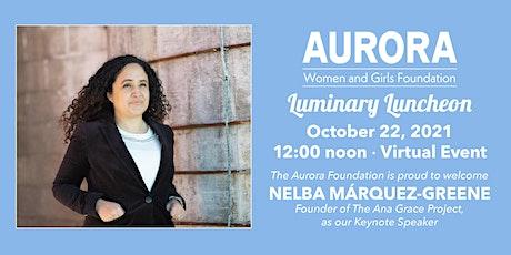Aurora's Luminary Luncheon billets