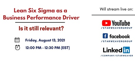 Lean Six Sigma as a Business Performance Driver – Is it still relevant? tickets