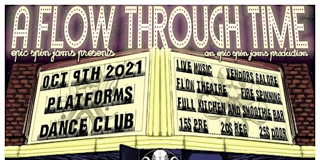 Epic Spin Jams Presents : A Flow Through Time tickets