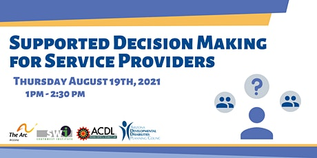 Supported Decision Making  for Social Service Providers tickets