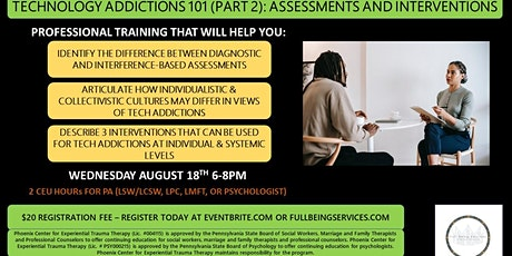 Technology Addictions 101 part 2: Assessments and Interventions tickets