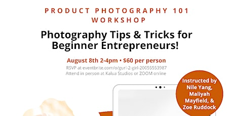 Product Photography Workshop for Entrepreneurs | Online & In Person tickets
