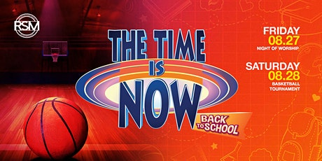"""Back to School Weekend, """"The Time is NOW"""" tickets"""