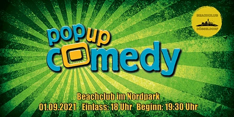 Pop Up Comedy! - LIVE im Beachclub im Nordpark in Düsseldorf! Tickets