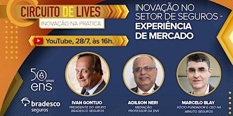 7º Encontro Inovação no Setor de Seguros - Experiência de Mercado ingressos