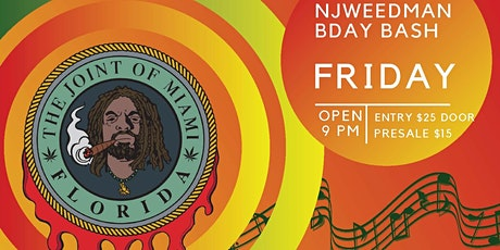 The Joint of Miami Presents:  NJWEEDMAN's Birthday Vibes tickets