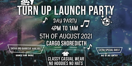 TURN UP LAUNCH PARTY tickets