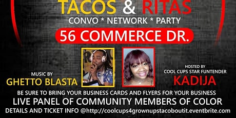 CoolCups 4Grown Ups: TacOBoutIt:NETWORK&PARTY tickets