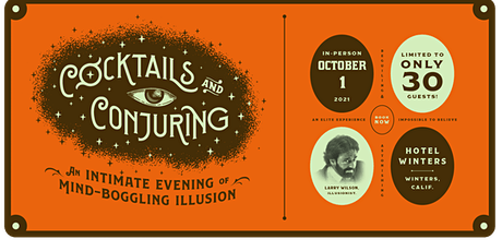 An evening of Cocktails and Conjuring with Larry Wilson tickets