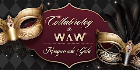 Collabrolog X WAW Masquerade Gala Event tickets