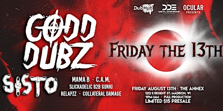 Friday The 13th w/ CODD DUBZ + SISTO [at] The Annex tickets