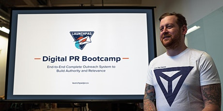 Digital PR Bootcamp [LIVE] - Start, Scale, and Own Your Outreach tickets