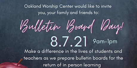 Bulletin Board Day Piedmont Ave Elementary Hosted By Oakland Worship Center tickets