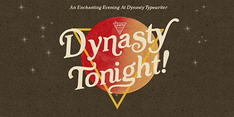 Dynasty Tonight! w/ Chris Garcia + More! tickets