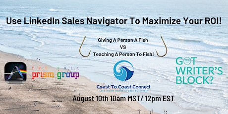 Using LinkedIn Sales Navigator To Maximize Your ROI! tickets