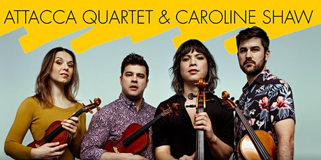 Green Guest Artist: Attacca Quartet and Caroline Shaw tickets