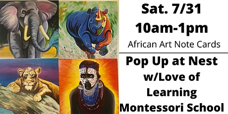 Pop Up at Nest w/Love of Learning Montessori School. tickets