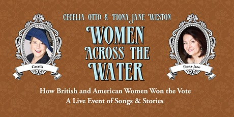 Women Across the Water: How British and American Women Won the Vote tickets