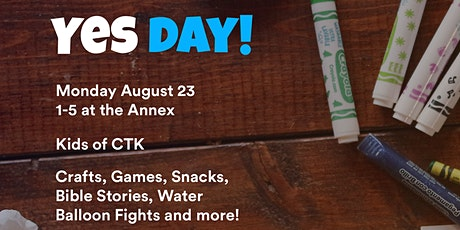 August 23 - Yes Day at the Annex tickets