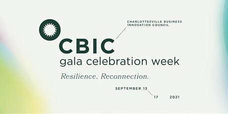 CBIC's 23rd Annual Gala Celebration Week (2021): Resilience. Reconnection. tickets