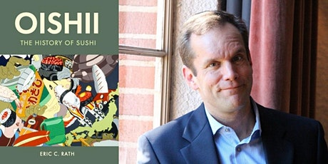 Culinary event online: Sushi History Program with Eric Rath tickets
