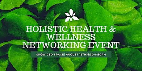 Holistic Health & Wellness Networking Event tickets