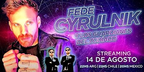 FEDE CYRULNIK Y LOS GUARDIANES DEL ZODÍACO - Streaming USD entradas