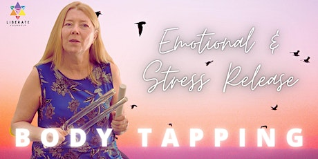 IN PERSON   Body Tapping with Diana Osberg - Emotional and Stress Release tickets