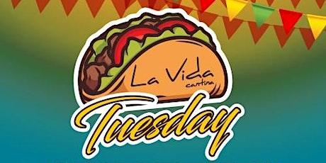 Taco Tuesday at La Vida Cantina 7/27 tickets