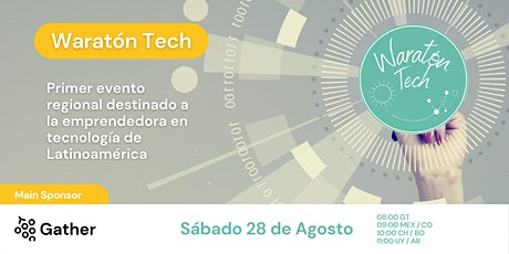 Waratón Tech Agosto 2021 entradas