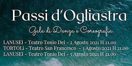PASSI D'OGLIASTRA - Gala di Danza e Coreografia biglietti