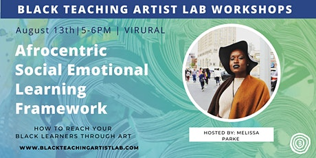 Afrocentric Social Emotional Learning Framework tickets
