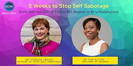 5 Weeks to Stop Self Sabotage tickets