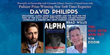 David Philipps discussing ALPHA w/Brad Willis tickets