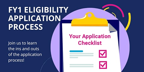 FY1 Eligibility Application Process tickets