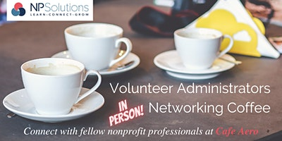 Volunteer Administrator Networking Coffee