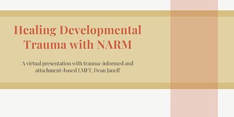 Healing Developmental Trauma with NARM tickets