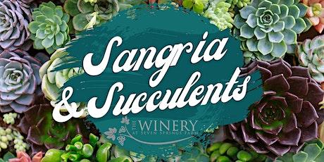 Sangria & Succulents tickets