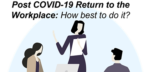 Post COVID-19 Return to Work Lunch and Learn tickets