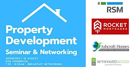 Property Development - Seminar & Networking tickets